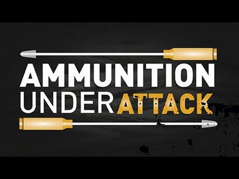Ammunition Under Attack: Anti-Hunting Groups are Working to Ban Traditio...