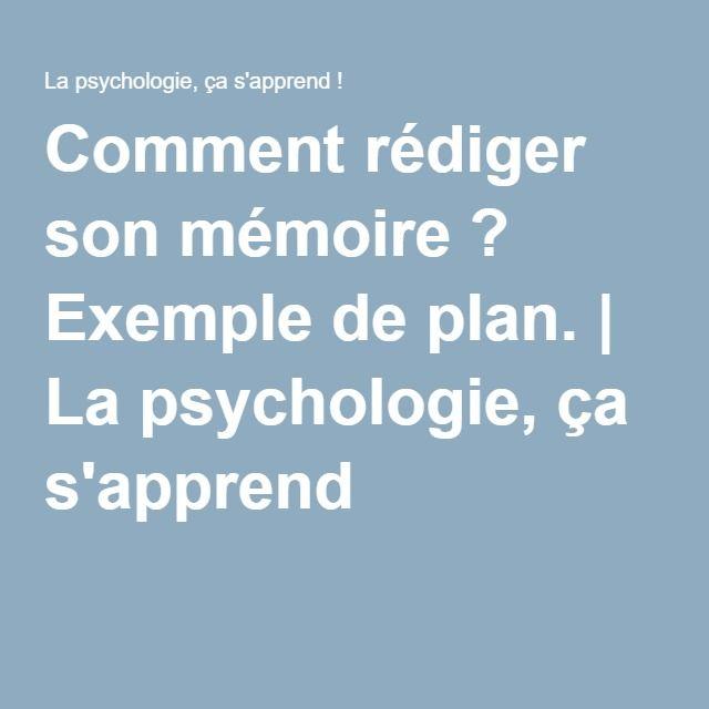 Comment rédiger son mémoire ? Exemple de plan. | La psychologie, ça s'apprend !