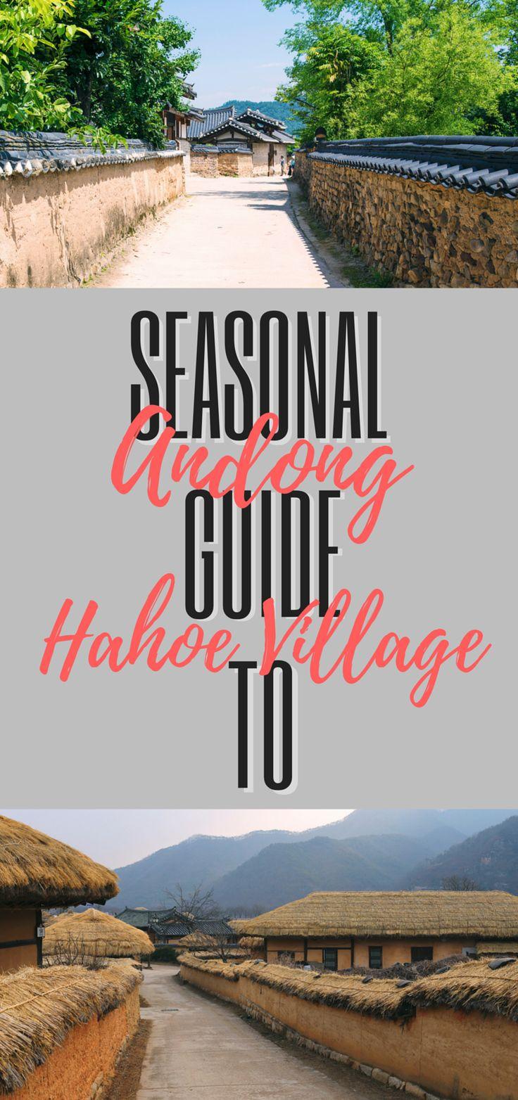Seasonal guide to // ANDONG HAHOE VILLAGE