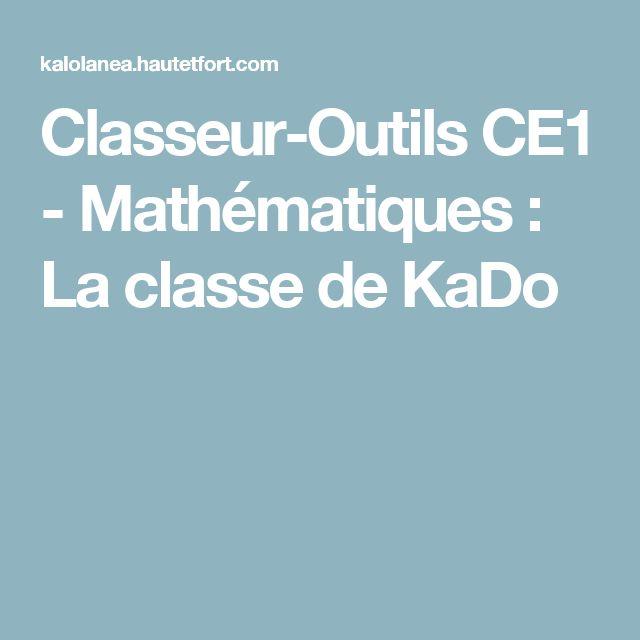 Classeur-Outils CE1 - Mathématiques : La classe de KaDo