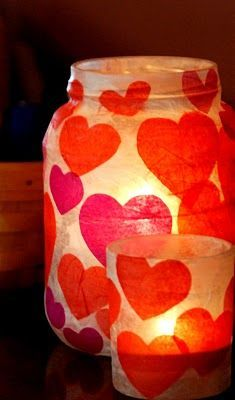 Mod Podge and tissue paper glowing heart lanterns - can use old vases, mason jars, etc. Great for Valentines Day or Mother's Day gifts!