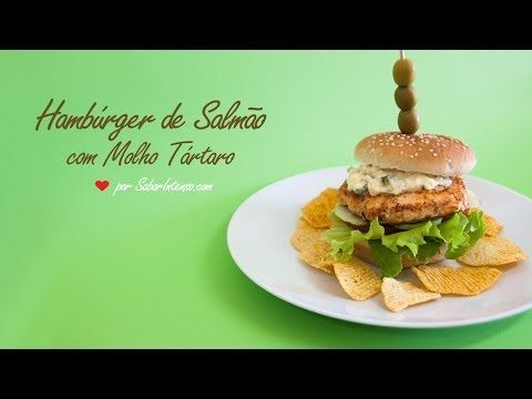 Hambúrger de Salmão com Molho Tártaro   SaborIntenso.com
