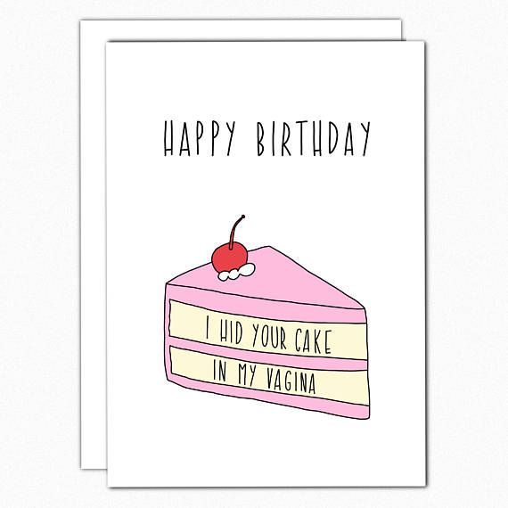 Birthday Card Boyfriend. Birthday Card For Him. Birthday Gifts For Boyfriend. Funny Birthday Card. Naughty Birthday Card. I Hid Your Cake In My Vagina DETAILS: – Hand drawn, printed, and folded by me. Printed on heavyweight white matte card stock. – Matching white envelope