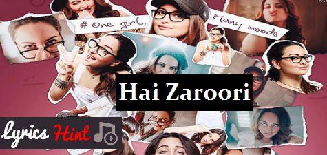 Hai Zaroori Lyrics – Noor | Prakriti Kakar #song #Noor #movie #bollywood #music #video