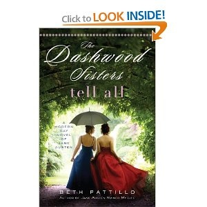The Dashwood Sisters Tell All by Beth Patillo