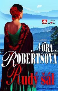 Rudý šál - Nora Roberts #alpress #noraroberts #bestseller #román #knihy