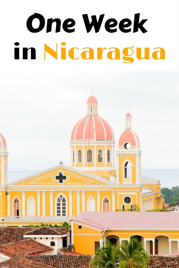 The Ultimate Itinerary to One Week in Nicaragua