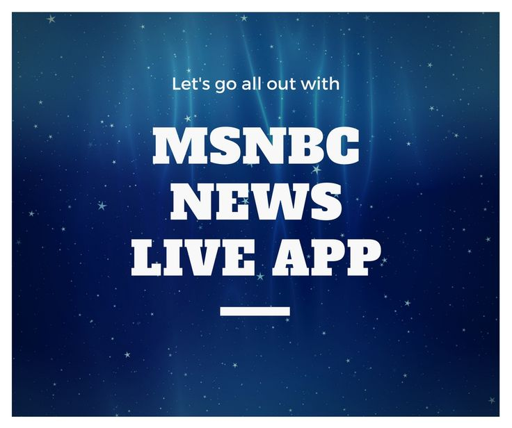 Msnbc Breaking News: 25+ Best Ideas About Msnbc Live On Pinterest