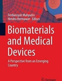 Biomaterials and Medical Devices: A Perspective from an Emerging Country free download by Ferdiansyah Mahyudin Hendra Hermawan (eds.) ISBN: 9783319148441 with BooksBob. Fast and free eBooks download.  The post Biomaterials and Medical Devices: A Perspective from an Emerging Country Free Download appeared first on Booksbob.com.