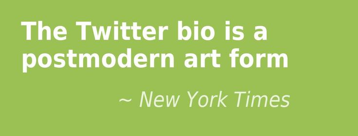 Twitter Bio quote