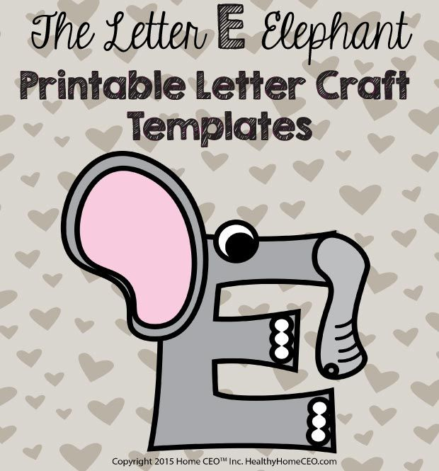 letter e craft by cori the letter e elephant printable letter craft template by 544