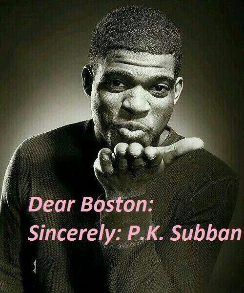 Dear Boston: Sincerely PK Subban