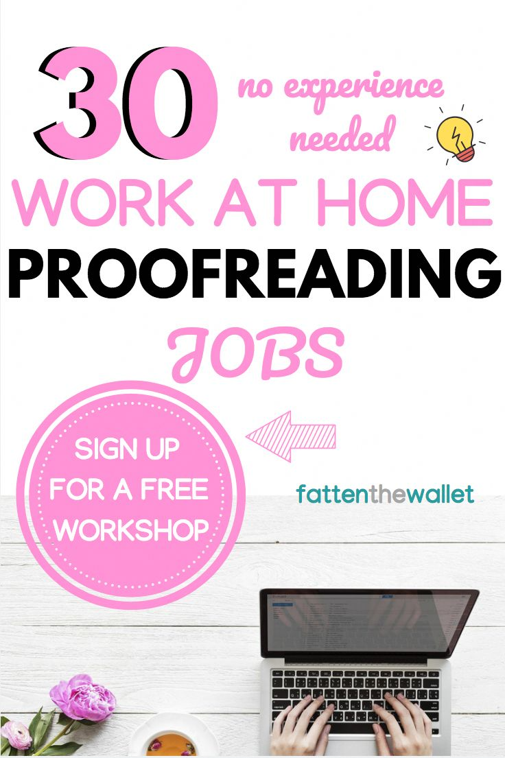 30 Work At Home Proofreading Jobs For Beginners Work