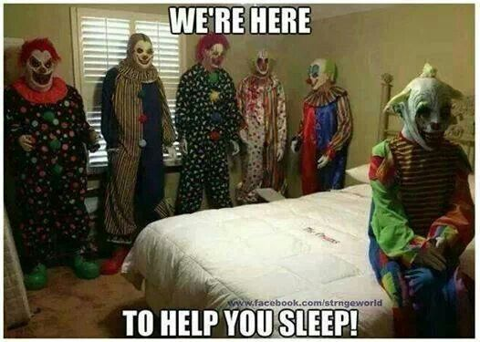 Lol, I love posting scary clown pics!  Idk why ppl are scared of clowns, but I will take full advantage!