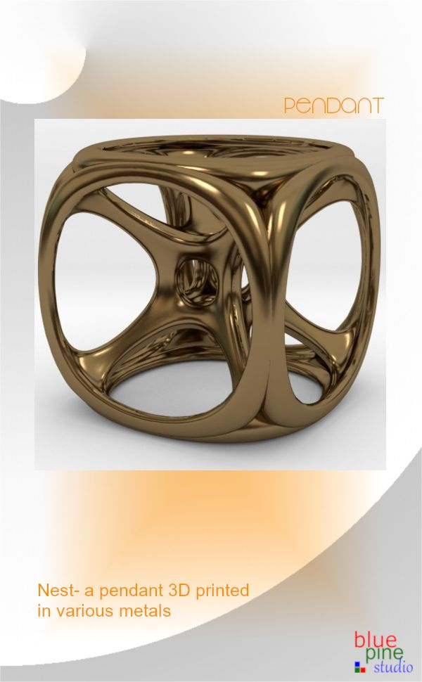 Nest pendant- 3D printed in various metals