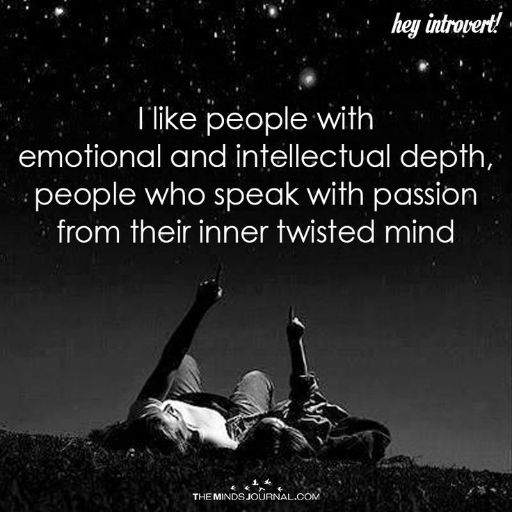 I Like People With Emotional And Intellectual Depth - https://themindsjournal.com/like-people-emotional-intellectual-depth/