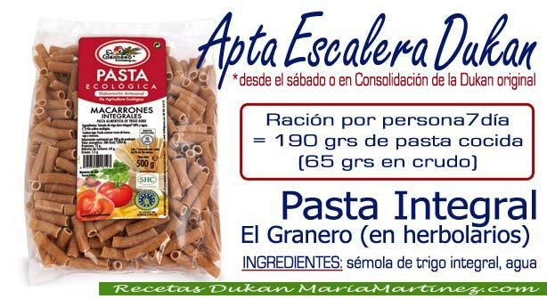 Pasta Integral apta dieta Dukan: para la NUEVA dieta dukan desde el sábado o para la dieta original en Consolidación