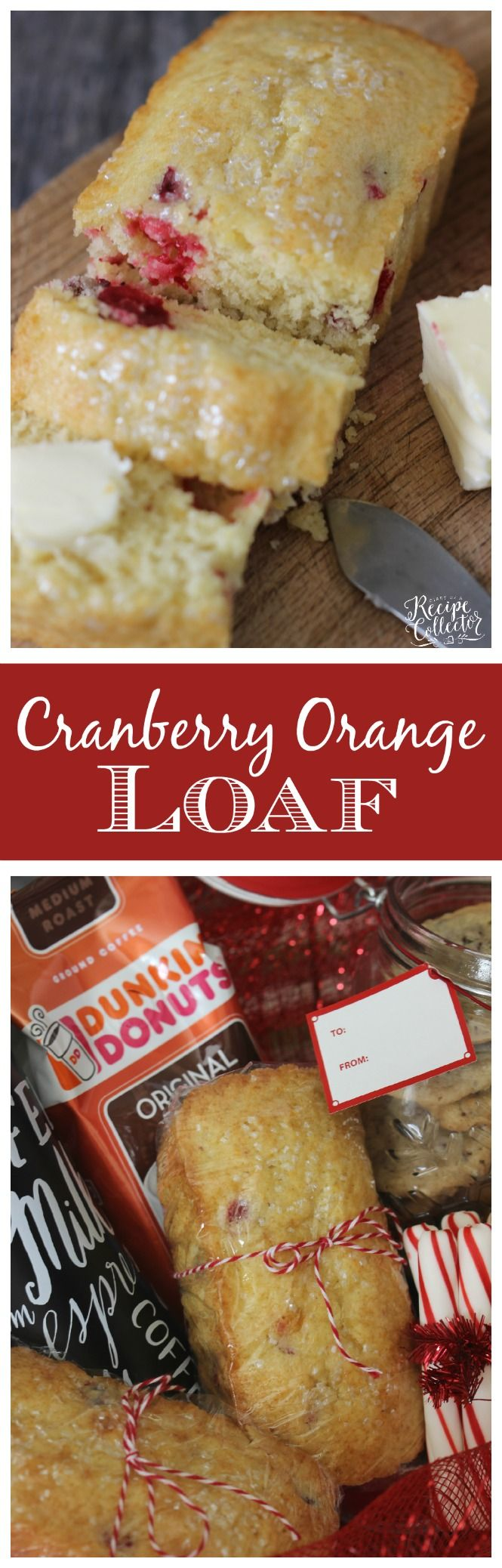 Cranberry Orange Loaf - A wonderfully easy and delicious recipe filled with cranberries and orange juice. Plus a great gift basket idea featuring Dunkin' Donuts® Coffee! #DunkinToTheRescue #ad