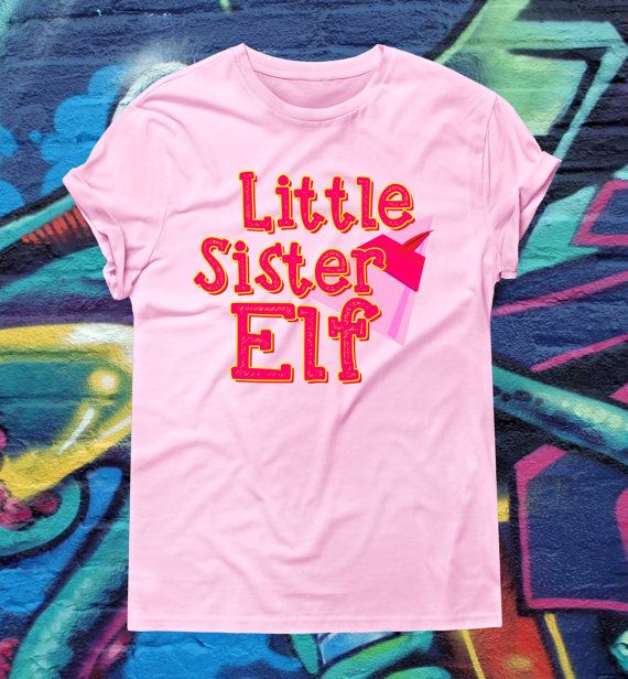 Little Sister Elf Christmas Shirt T-Shirt Elf by kitschklothing