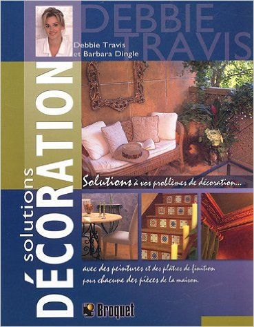 Solutions décoration: Travis/Dingle: 9782890006683: Books - Amazon.ca