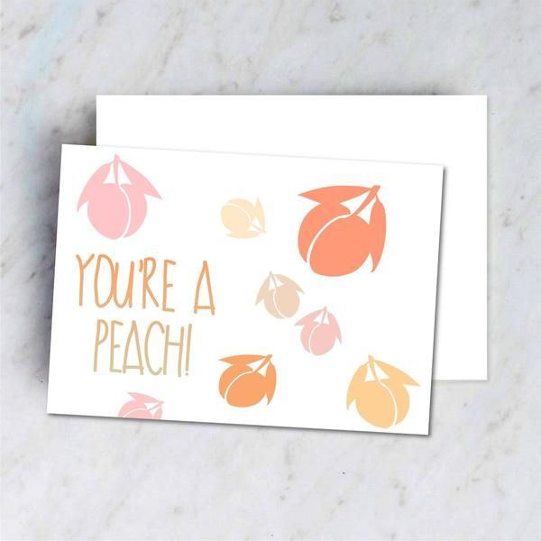Downloadable You're A Peach Card