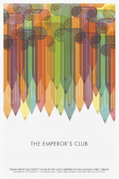 The Emperor's Club, poster by Brandon Schaefer. See more at www.flickr.com/…