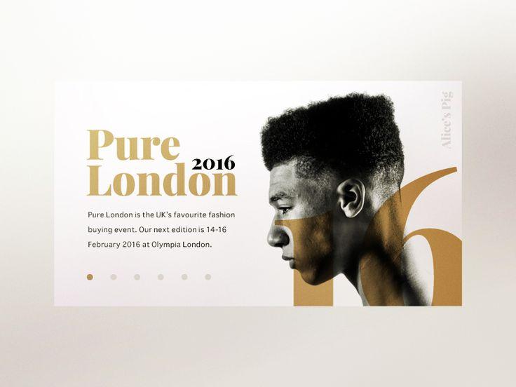 Pure London 2016 UI Concept design 2.  Follow my 2015 Dribbble shots  Follow…