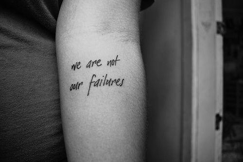 No somos nuestros fracasos.