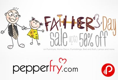 Pepperfry #celebrates #FathersDay brings Super Sale Upto 50% off on Furniture, Home Decor, Furnishings, Bed and Bath, Lamps & more. Get the HOTTEST Prices online on Kitchen, Dining, Housekeeping and more. Making father feel the special.  http://www.paisebachaoindia.com/fathers-day-super-sale-upto-50-off-pepperfry/