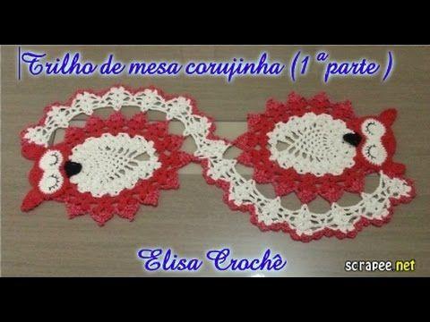 Trilho de mesa corujinha ( 1ª parte) # Elisa Crochê - / Rail Screech table (part 1) # Elisa Crochet -