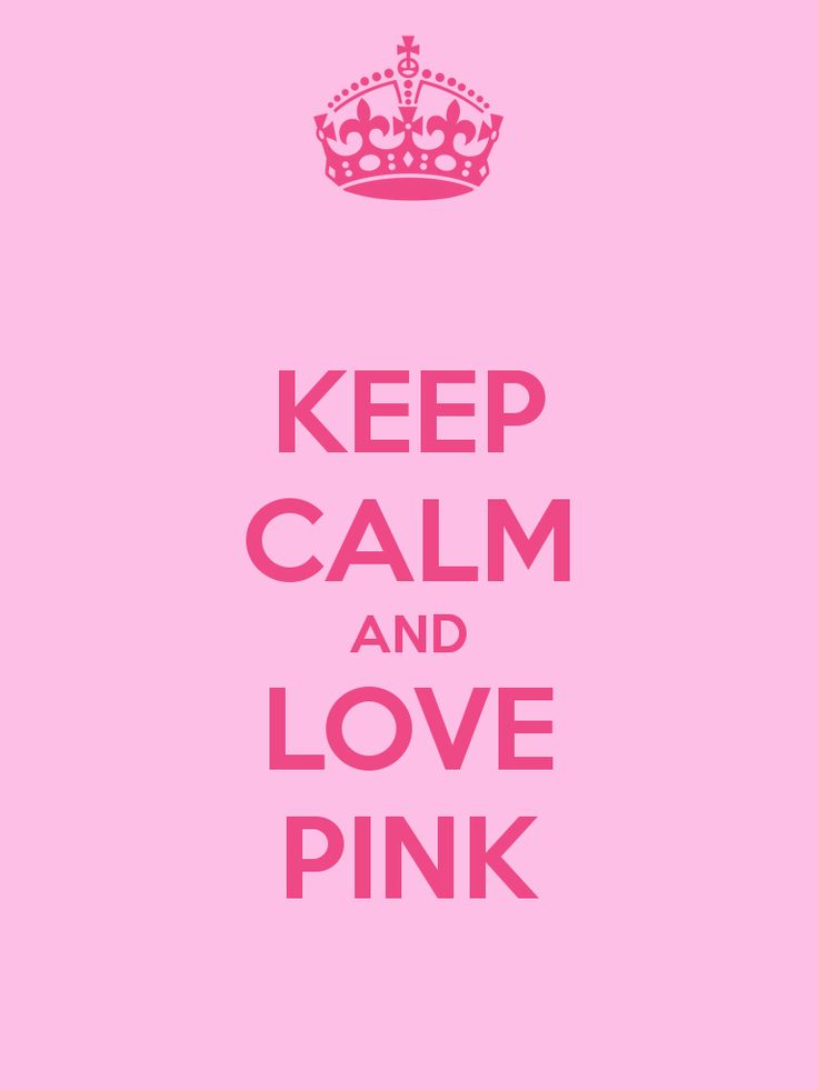 Keep calm and love pink words of wisdom pinterest for Chambre calme en anglais