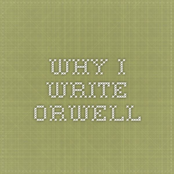 on writing essay george orwell