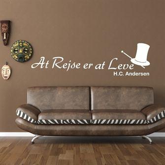 Citat • HC Andersen Citat • At rejse er at leve • Køb din wallsticker her •