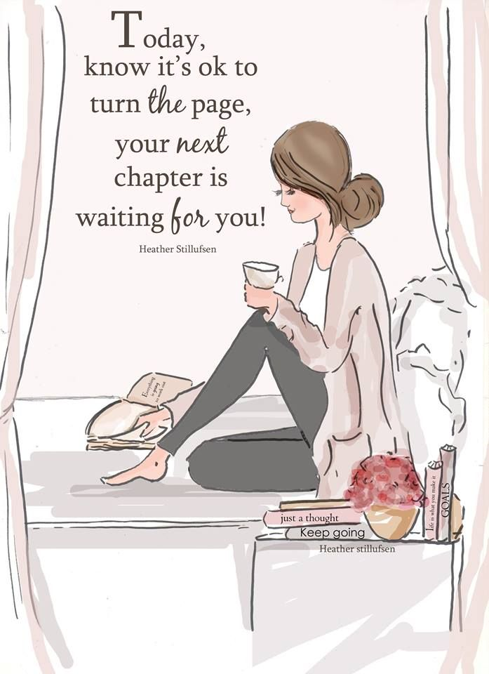 YES! It is ok to turn the page....Your next chapter is waiting for you!!!!