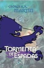 Tormenta de espadas (Canción de hielo y fuego III)/ Storm of swords.