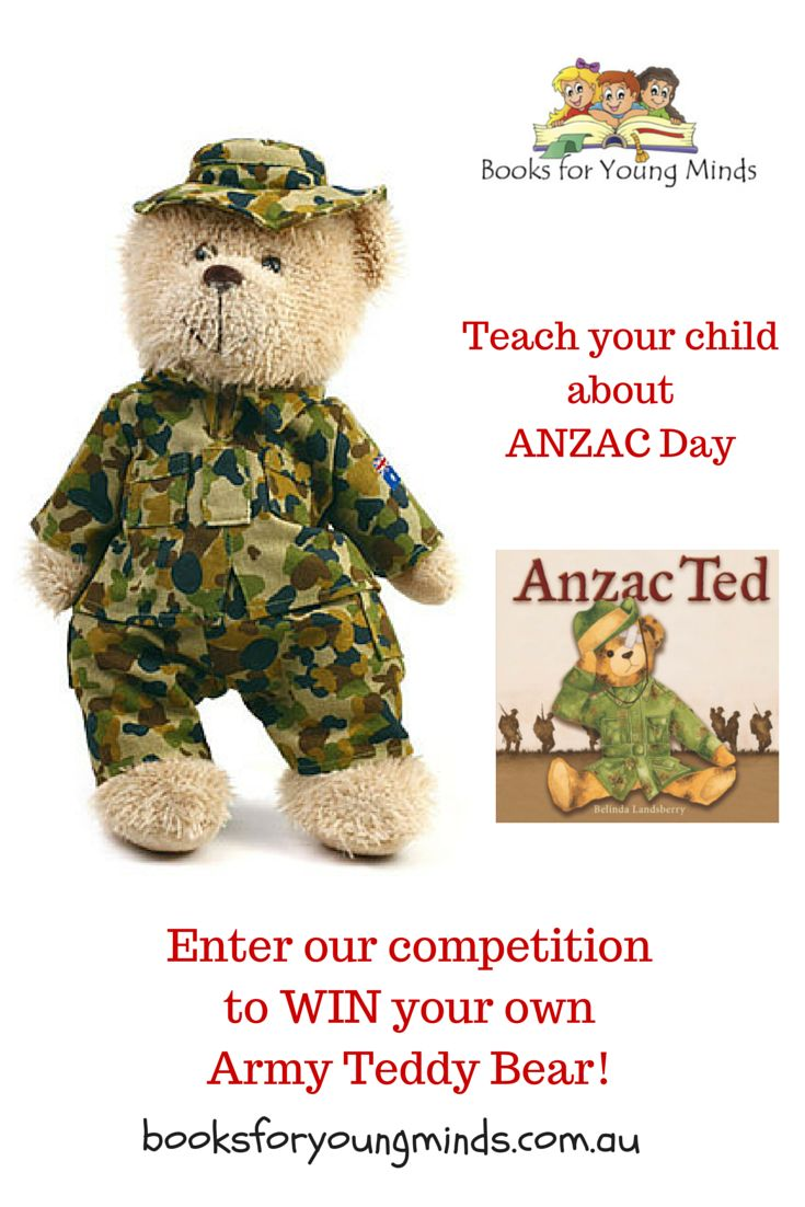 A teddy bear is the perfect addition to a story book! Tell the ANZAC story with an Anzac Ted book and an Army Teddy Bear. WIN the teddy in our competition during March 2015 at Books for Young Minds. Go to our website for further details.