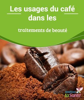 Les #usages du café dans les #traitements de beauté De nombreuses voix s'élèvent contre cette #boisson si populaire dans le monde entier. Certaines disent que le #café est bon pour la #santé, d'autres que non.