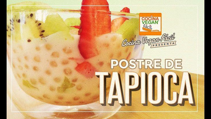 Postre de tapioca - Cocina Vegan Fácil
