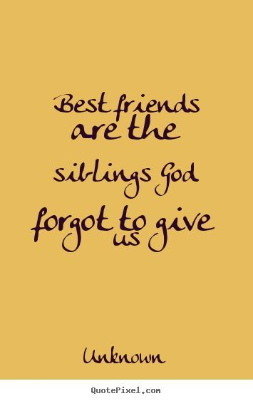 """Best Sayings and Quotes for Friendship First we have some written quotes below then there will be """"Top 20 Best Friend quotes on images further below""""  Friendships start at that mo…"""
