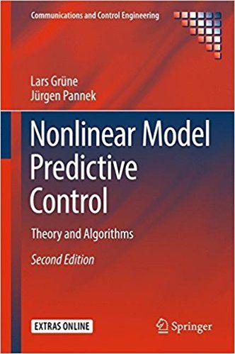 Nonlinear Model Predictive Control Theory and Algorithms