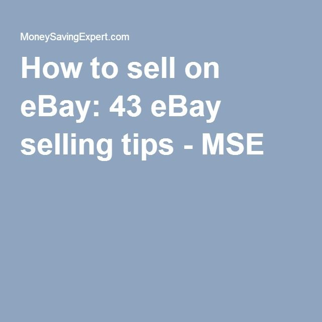 How to sell on eBay: 43 eBay selling tips - MSE                                                                                                                                                     More