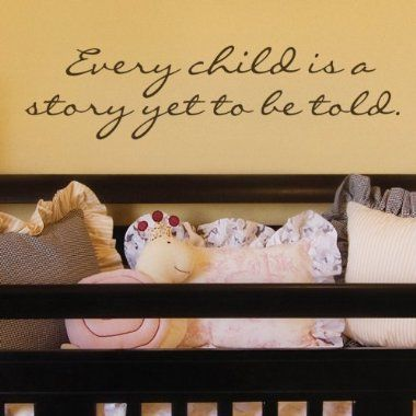 .: Wall Appliqué, Nurseries Wall, Baby Cards, Quote, Children, Future Baby, Baby Rooms, True Stories, Baby Stuff