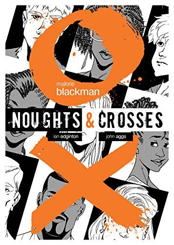 """Noughts & Crosses : the graphic novel adaptation"", by Malorie Blackman; adapted by Ian Edginton; illustrated by John Aggs - Callum and Sephy are teenagers living on different sides of a racial divide. Callum is from the despised group of Noughts, Sephy belongs to the elite Crosses. Their childhood friendship turns to first love, but is threatened when strict racial and sexual taboos lead those around them to violent acts with tragic consequences."