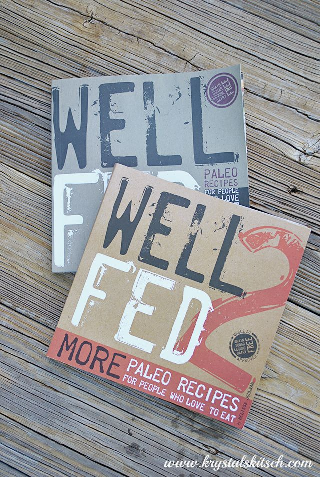 Well Fed & Well Fed 2 >> MUST have #paleo #whole30 cookbooks!