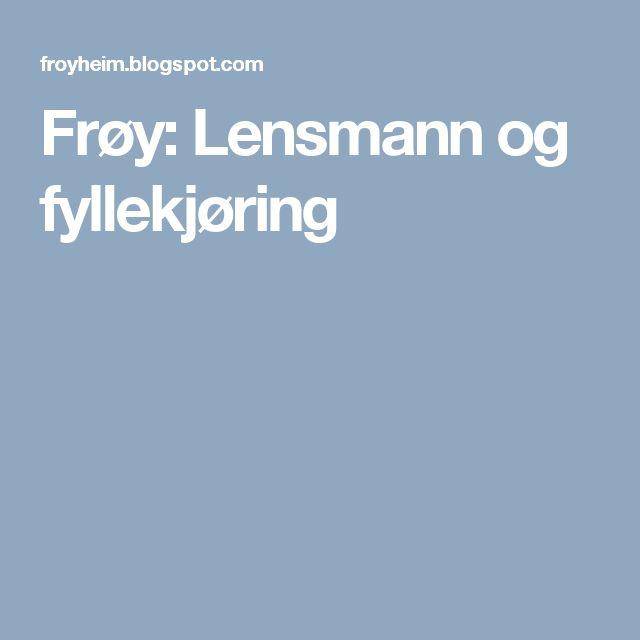 Frøy: Lensmann og fyllekjøring