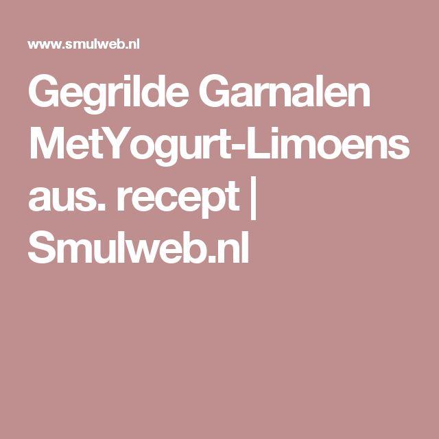 Gegrilde Garnalen MetYogurt-Limoensaus. recept | Smulweb.nl
