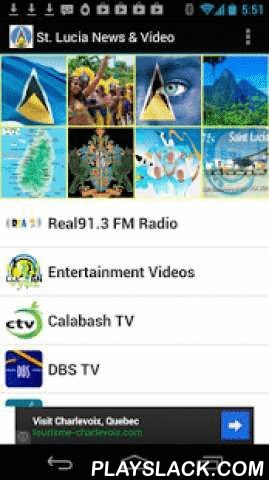 St. Lucia News & Radio  Android App - playslack.com , St. Lucia News & Video: keep up to date with the latest news, video, & radio from ALL the leading Saint Lucia newspapers, blogs, & video-tubes: -are you a student abroad and need news from home?-are you out of town and want to stay connected to Saint Lucia?-are you tired sifting through multiple internet sites for up to date news?Then, St. Lucia News & Video is for YOU!INSTALL Saint Lucia News & Video NOW to READ, WATCH, &amp…