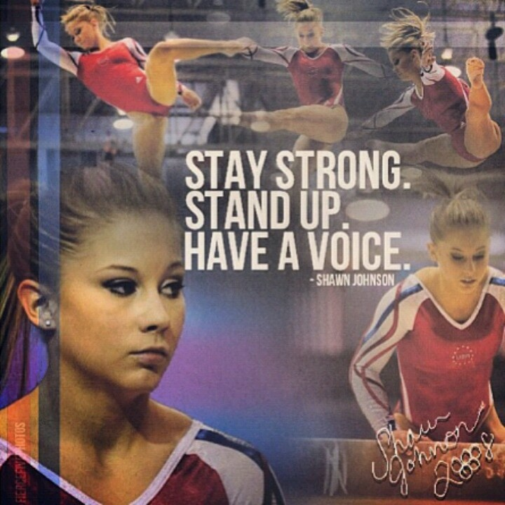 Shawn Johnson!!! you are on of the best gymnasts ever and you are such an inspiration to me with your faith and kindess