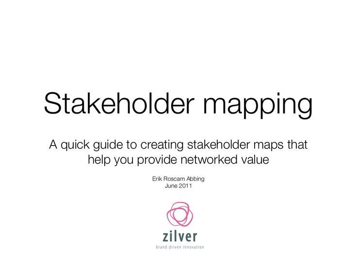 stakeholdermapping-8274799 by Erik Roscam Abbing via Slideshare