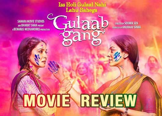 Debutant director's Soumik Sen's 'Gulaab Gang' featuring Madhuri Dixit and Juhi Chawla is a women oriented movie based on the subject – Women's Empowerment. It is produced by film-director Anubhav Sinha and borrows real-life references of activist Sampat Pal. It is for the first time that Madhri Dixit-Nene and Juhi Chawla will be seen on-screen together.
